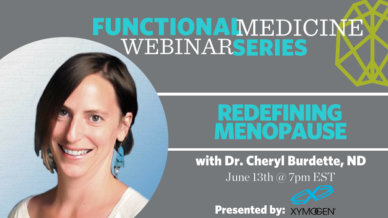 Redefining Menopause with Dr. Cheryl Burdette, ND